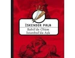 Kitap Yorum: Babil'de Ölüm İstanbul'da Aşk