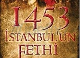 Kitap Yorum: 1453 İstanbul'un Fethi (Feridun Fazıl Tülbentçi)