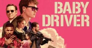 Baby Driver / Tam Gaz