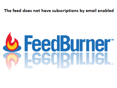 FeedBurner Hatası: The feed does not have subscriptions by email enabled