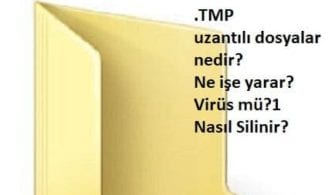 TMP dosyası Nedir?