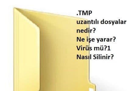 .tmp uzantılı dosya