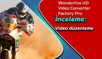 WonderFox HD Video Converter Factory Pro inceleme