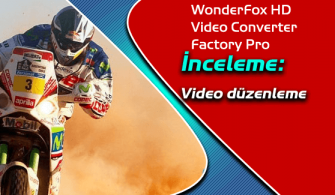 WonderFox HD Video Converter Factory Pro İnceleme