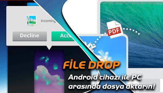 FileDrop ile dosya aktarımı