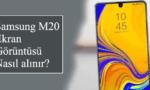 Samsung M20 Ekran Görüntüsü Nasıl Alınır?