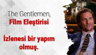 Film Eleştirisi: The Gentlemen