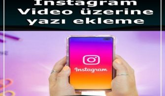 instagram-video-uzerine-yazi-ekleme