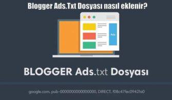Ads.Txt Dosyası Blogger'a Nasıl Eklenir?