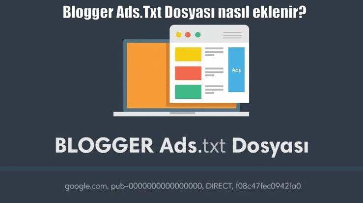 ads.txt dosyası bloggera ekleme
