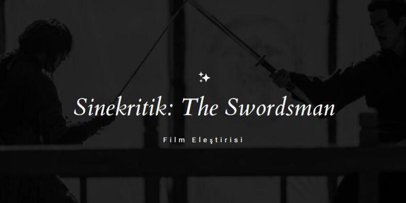 The Swordsman Sinekritik